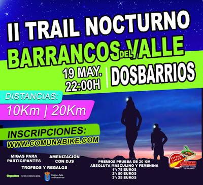 II TRAIL NOCTURNO BARRANCOS DEL VALLE